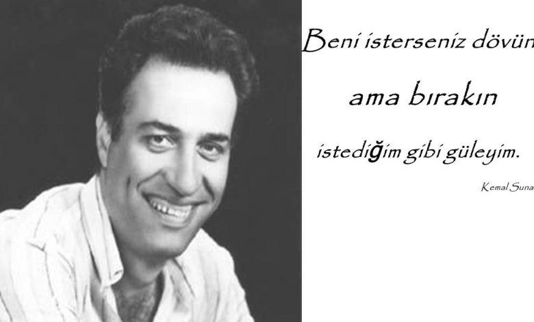 Kemal Sunal Sözleri