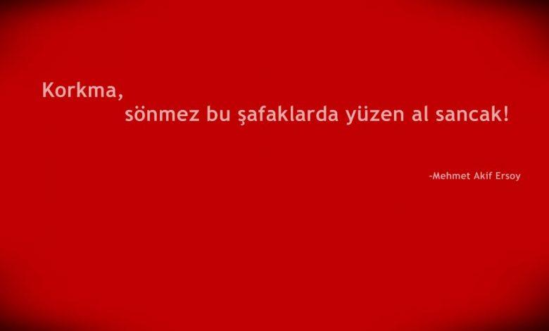 Mehmet Akif Ersoy Sözleri