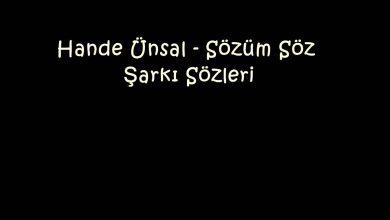 Photo of Hande Ünsal – Sözüm Söz Şarkı Sözleri
