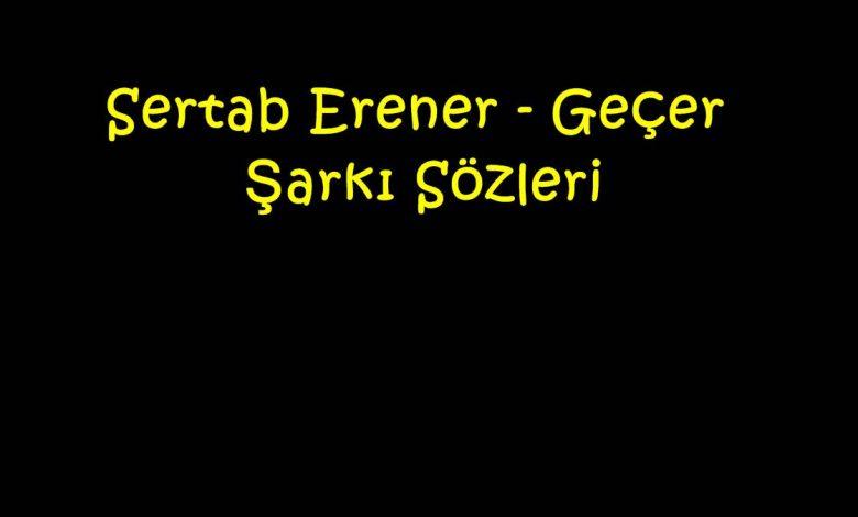 Sertab Erener - Geçer Şarkı Sözleri