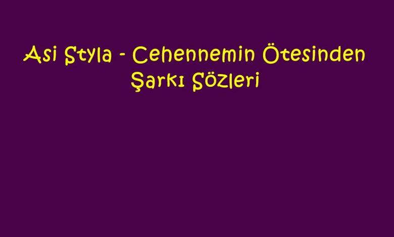 Asi Styla - Cehennemin Ötesinden Şarkı Sözleri
