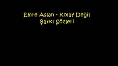 Photo of Emre Aslan – Kolay Değil Şarkı Sözleri