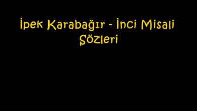 Photo of İpek Karabağır – İnci Misali Sözleri